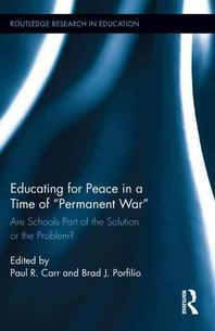 """Educating for Peace in a Time of """"Permanent War"""""""