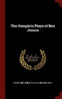 The Complete Plays of Ben Jonson
