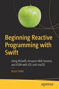 Beginning Reactive Programming with Swift