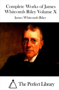 Complete Works of James Whitcomb Riley Volume X