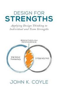 Design For Strengths