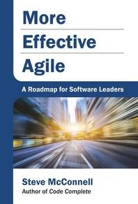 More Effective Agile