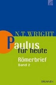 Paulus fuer heute: Der Roemerbrief 02