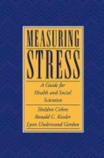 Measuring Stress : A Guide for Health and Social Scientists