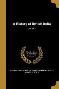 A History of British India; Volume 2
