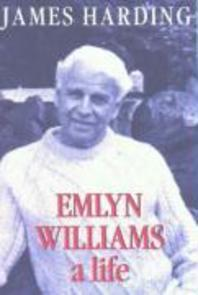 Emlyn Williams a Life