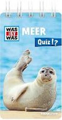 WAS IST WAS Quiz Meer