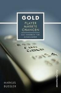 Gold - Player, Maerkte, Chancen