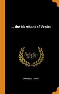 ... the Merchant of Venice