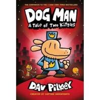 Dog Man. 3: A Tale of Two Kittie