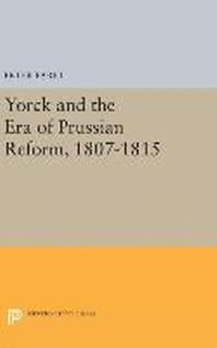 Yorck and the Era of Prussian Reform