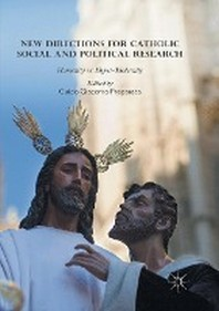 New Directions for Catholic Social and Political Research