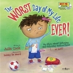 The Worst Day of My Life Ever! Book with Audio CD