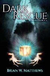 Dark Rescue