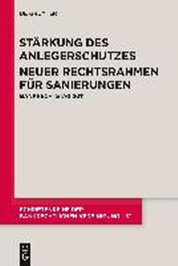 Strkung Des Anlegerschutzes. Neuer Rechtsrahmen Fr Sanierungen.