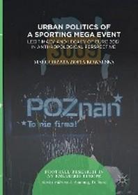 Urban Politics of a Sporting Mega Event