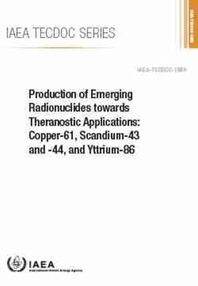 Production of Emerging Radionuclides Towards Theranostic Applications