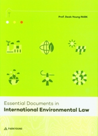 Essential Documents in International Environmental Law