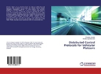 Distributed Control Protocols for Vehicular Platoons