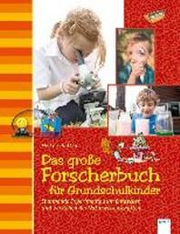 Das grosse Forscherbuch fuer Grundschulkinder
