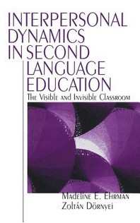 Interpersonal Dynamics in Second Language Education