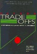 Beyond Tradeoffs