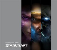 Cinematic Art of StarCraft