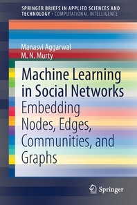 Machine Learning in Social Networks