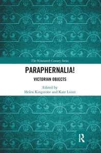 Paraphernalia! Victorian Objects