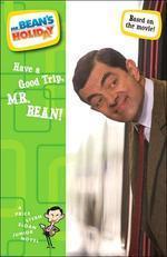 Have a Good Trip, Mr Bean!
