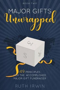 Major Gifts Unwrapped