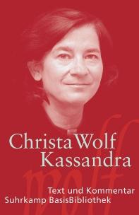 Christa Wolf, Kassandra