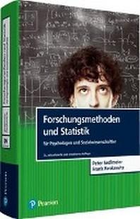 Forschungsmethoden und Statistik fuer Psychologen und Sozialwissenschaftler