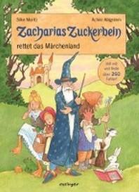 Zacharias Zuckerbein rettet das Maerchenl