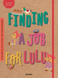 Finding a Job for LuLu