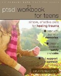 The PTSD Workbook for Teens