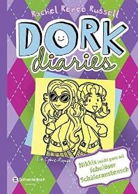 DORK Diaries 11. Nikkis (nicht ganz so) fabuloeser Schueleraustausch