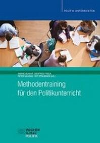 Methodentraining fuer den Politikunterricht