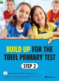 Build Up for the TOEFL Primary test Step. 2