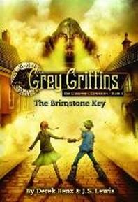 Grey Griffins: The Brimstone Key (Grey Griffins: The Clockwork Chronicles)