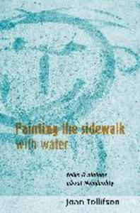 Painting the Sidewalk with Water