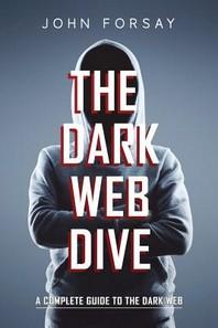 The Dark Web Dive