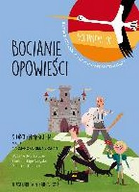 Bocianie Opowiesci - Storchenmaerchen Vol. 1