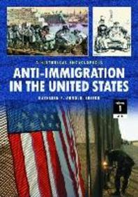 Anti-Immigration in the United States 2 Volume Set