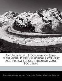 An Unofficial Biography of John Blakemore