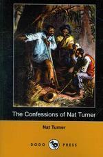The Confessions of Nat Turner (Dodo Press)