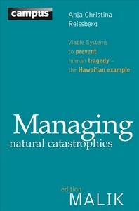 Managing Natural Catastrophies