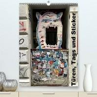 Tueren, Tags und Sticker (Premium, hochwertiger DIN A2 Wandkalender 2020, Kunstdruck in Hochglanz)
