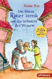 Ritter Trenk und das Schwein der Weisen