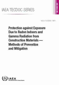 Protection Against Exposure Due to Radon Indoors and Gamma Radiation from Construction Materials -- Methods of Prevention and Mitigation